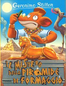 Il mistero della piramide di formaggio - Geronimo Stilton - copertina