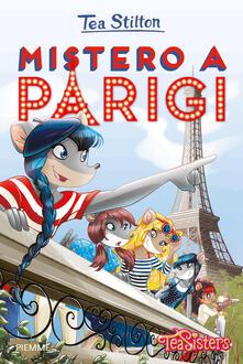 Mistero a Parigi. Ediz. illustrata - Tea Stilton - copertina
