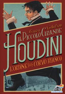 Lpgcsostenible.es L' Ordine del Corvo Bianco. Il piccolo grande Houdini Image