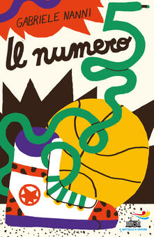 Il numero 5 - Gabriele Nanni - copertina