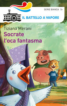 Socrate l'oca fantasma - Tiziana Merani,Claudio Cerri - copertina