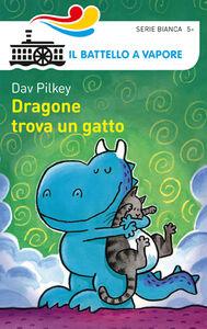 Foto Cover di Dragone trova un gatto, Libro di Dav Pilkey, edito da Piemme