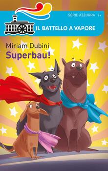 Superbau! - Miriam Dubini - copertina