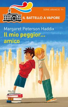 Il mio peggior... amico - Margaret Peterson Haddix - copertina
