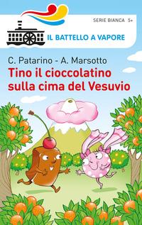 Tino il cioccolatino sulla cima del Vesuvio - Patarino Chiara Marsotto Aurora - wuz.it