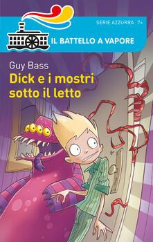 Dick e i mostri sotto il letto.pdf