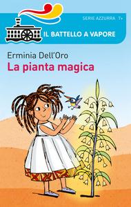 Libro La pianta magica Erminia Dell'Oro