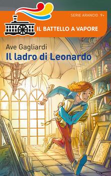 Il ladro di Leonardo - Ave Gagliardi - copertina
