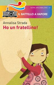 Foto Cover di Ho un fratellino!, Libro di Annalisa Strada, edito da Piemme