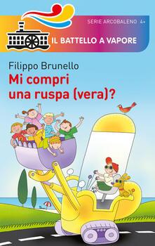 Mi compri una ruspa (vera)? - Filippo Brunello - copertina