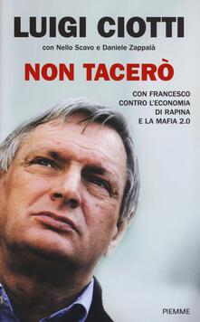 Non tacerò. Con Francesco contro leconomia di rapina e la mafia 2.0.pdf