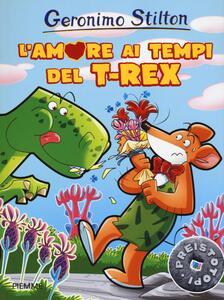 L' amore ai tempi del T-Rex