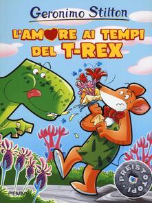 Radiospeed.it L' amore ai tempi del T-Rex. Preistotopi. Ediz. illustrata Image