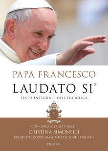 Laudato si'. Testo integrale dell'enciclica. Con guida alla lettura di Cristina Simonelli - Francesco (Jorge Mario Bergoglio) - copertina