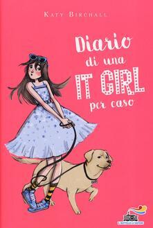 Diario di una It Girl per caso - Katy Birchall - copertina