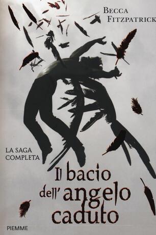 Il bacio dell'angelo caduto  La saga completa - Becca