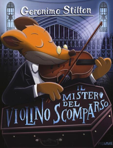 Il mistero del violino scomparso - Geronimo Stilton - copertina
