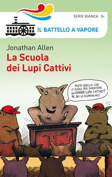 La scuola dei lupi cattivi - Jonathan Allen - copertina