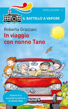In viaggio con nonno Tano - Roberta Grazzani - copertina