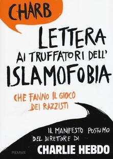 Lettera ai truffatori dell'islamofobia che fanno il gioco dei razzisti - Charb - copertina