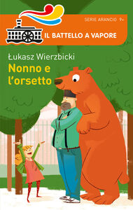 Libro Nonno e l'orsetto Lukasz Wierzbicki