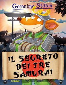 Il segreto dei tre samurai - Geronimo Stilton - copertina