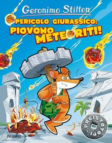 Winniearcher.com Pericolo giurassico: piovono meteoriti! Preistotopi. Ediz. illustrata Image