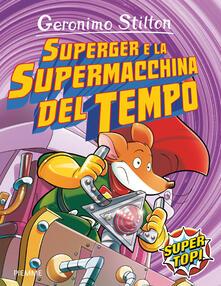 Mercatinidinataletorino.it SuperGer e la supermacchina del tempo. Ediz. illustrata Image