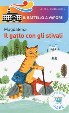 Il gatto con gli stivali. Le più belle fiabe - Magdalena - copertina