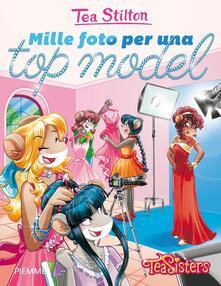 Mille foto per una top model - Tea Stilton - copertina