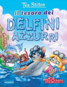 Libro Il tesoro dei delfini azzurri Tea Stilton