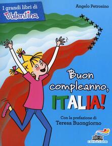 Buon compleanno, Italia! Ediz. illustrata - Angelo Petrosino - copertina