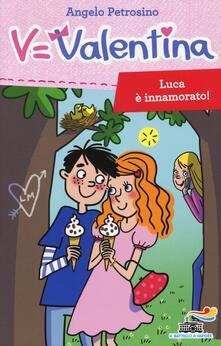 Luca è innamorato! - Angelo Petrosino - copertina