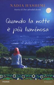 Quando la notte è più luminosa - Nadia Hashimi - copertina