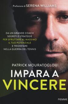 Impara a vincere - Patrick Mouratoglou - copertina