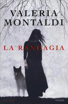 La randagia - Valeria Montaldi - copertina