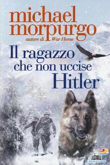 Il ragazzo che non uccise Hitler - Michael Morpurgo - copertina