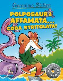 Squillogame.it Polposaura affamata... coda stritolata! Preistotopi. Ediz. illustrata Image