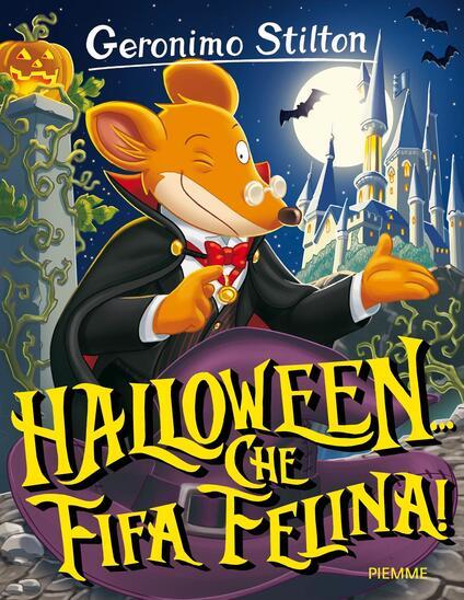 Halloween... Che fifa felina! Ediz. illustrata - Geronimo Stilton - copertina