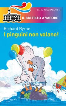 Promoartpalermo.it I pinguini non volano! Ediz. a colori Image