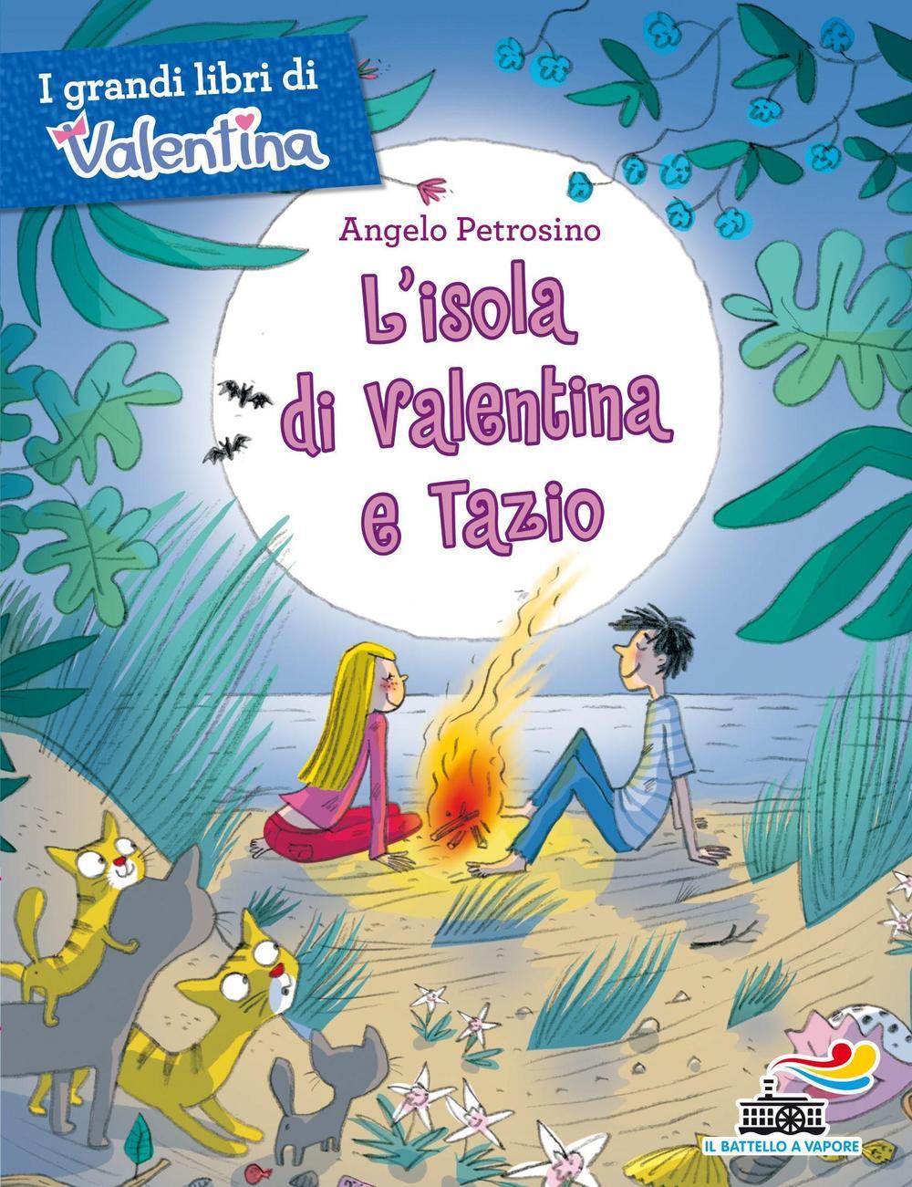 L' isola di Valentina e Tazio