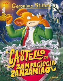 Il castello di Zampaciccia Zanzamiao - Geronimo Stilton - copertina