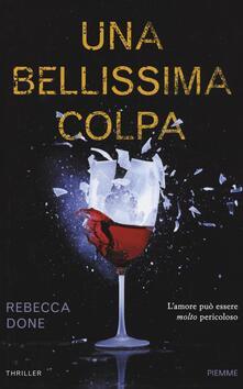 Una bellissima colpa - Rebecca Done - copertina
