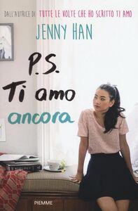 Foto Cover di P.S. Ti amo ancora, Libro di Jenny Han, edito da Piemme