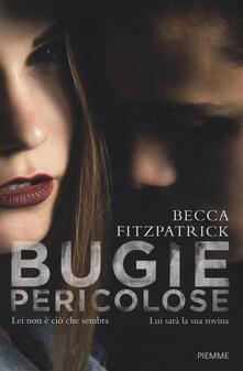 Bugie pericolose - Becca Fitzpatrick - copertina