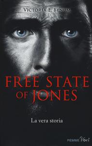 Libro Free state of Jones Victoria E. Bynum