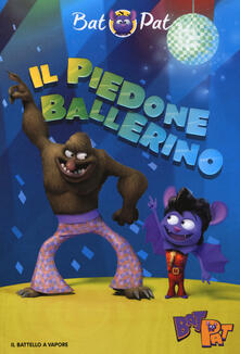 Il piedone ballerino - Bat Pat - copertina