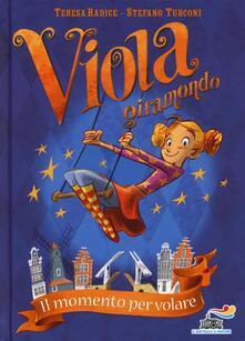 Voluntariadobaleares2014.es Il momento per volare. Viola giramondo. Vol. 1 Image