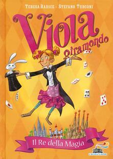 Squillogame.it Il re della magia. Viola giramondo. Vol. 2 Image