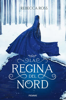 L' ombra della rivolta. La regina del Nord - Rebecca Ross - copertina